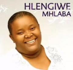 Hlengiwe Mhlaba - Ungiphethe Kahle Sthandwa Sami